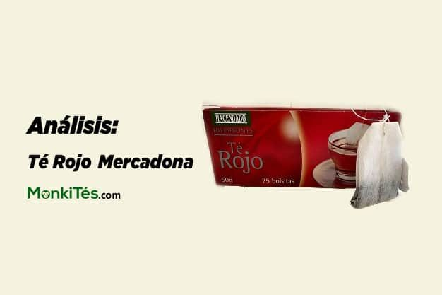 Análisis té rojo mercadona
